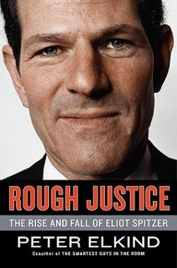 rough_justice_the_rise_and_fall_of_eliot_spitzer