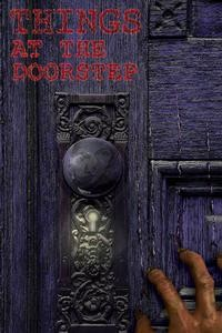 Things at the Doorstep Does Not Go Bump in the Night