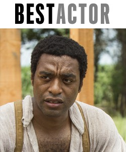 Chiwetel Ejiofor,  12 Years a Slave.