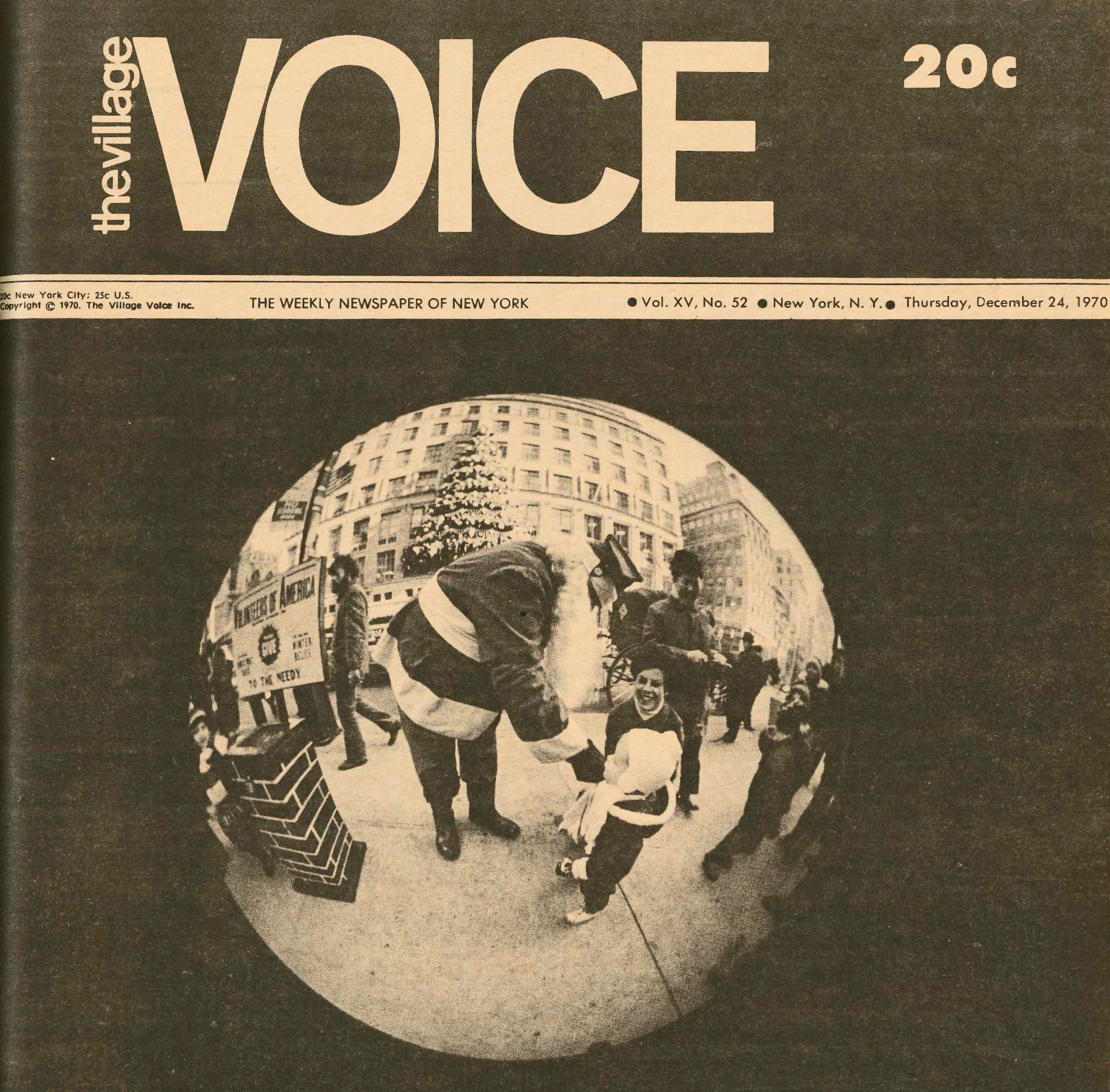 From the Voice's cover for Christmas 1970. Photo by the late, great Fred McDarrah, more'n likely. (Click the pic for a larger version.)