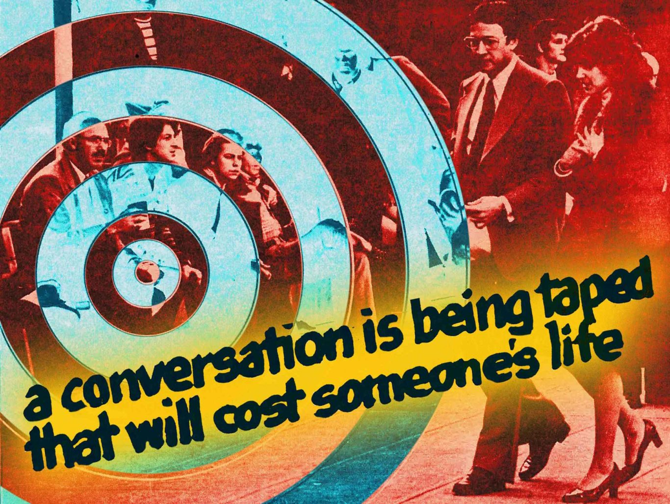 Ad for conspiracy film THE CONVERSATION by Coppola