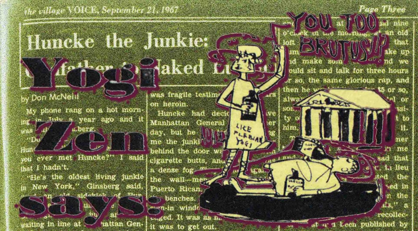 1967 Village Voice article by Don McNeill about the writer and New York Times denizen Huncke the Junkie
