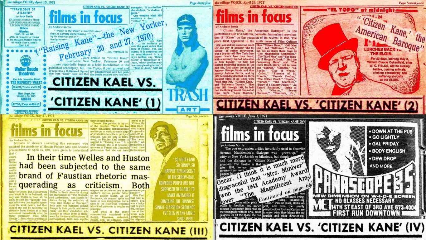 "1971 4-part Village Voice essay in which Andrew Sarris challenged Pauline Kael's assessment of ""Citizen Kane"""