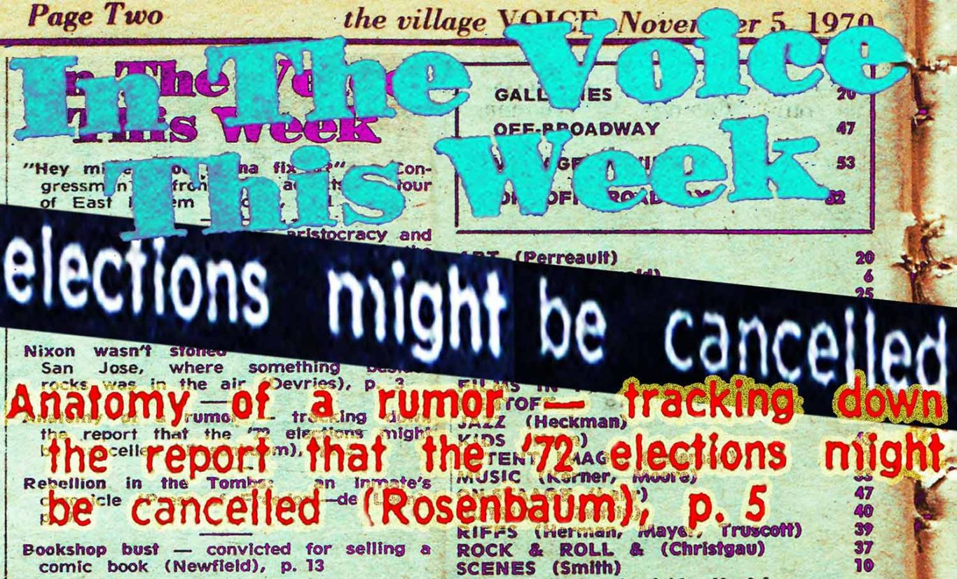 1970 Village Voice article by Ron Rosenbaum about rumor of Nixon delaying election
